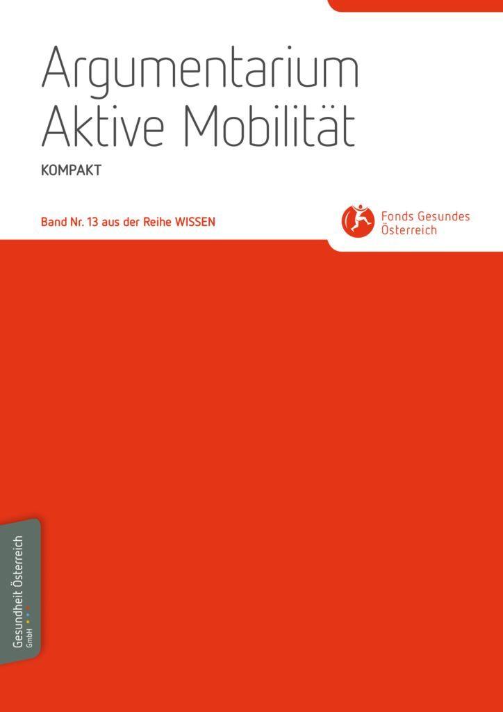 thumbnail of Wissenband_13_Argumentarium_Aktive-Mobilitaet_KOMPAKT
